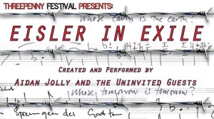 'Eisler In Exile' and 'Scum Of The Earth'