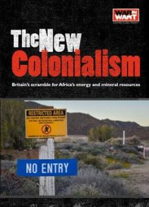 'The New Colonialism' – War On Want Report